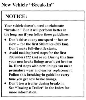 New vehicle break-in manual instructions